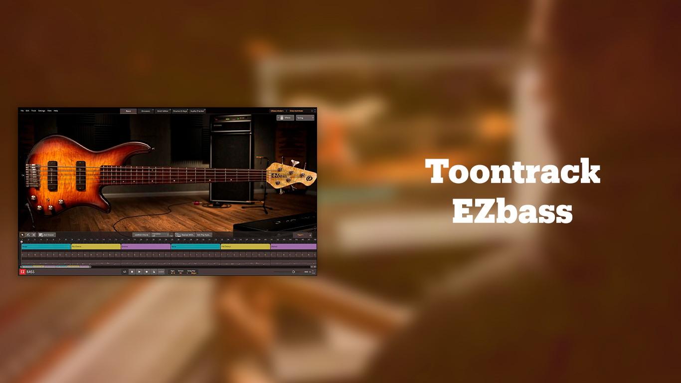 Лучшие VST бас-гитары Toontrack EZbass