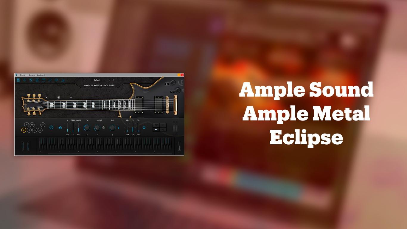Лучшие VST-электрогитары Ample Sound Ample Metal Eclipse