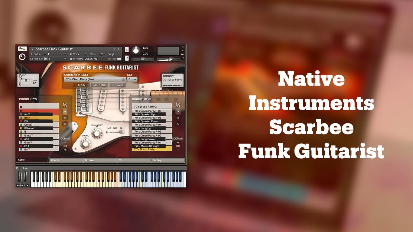 Лучшие VST-электрогитары Native Instruments Scarbee Funk Guitarist