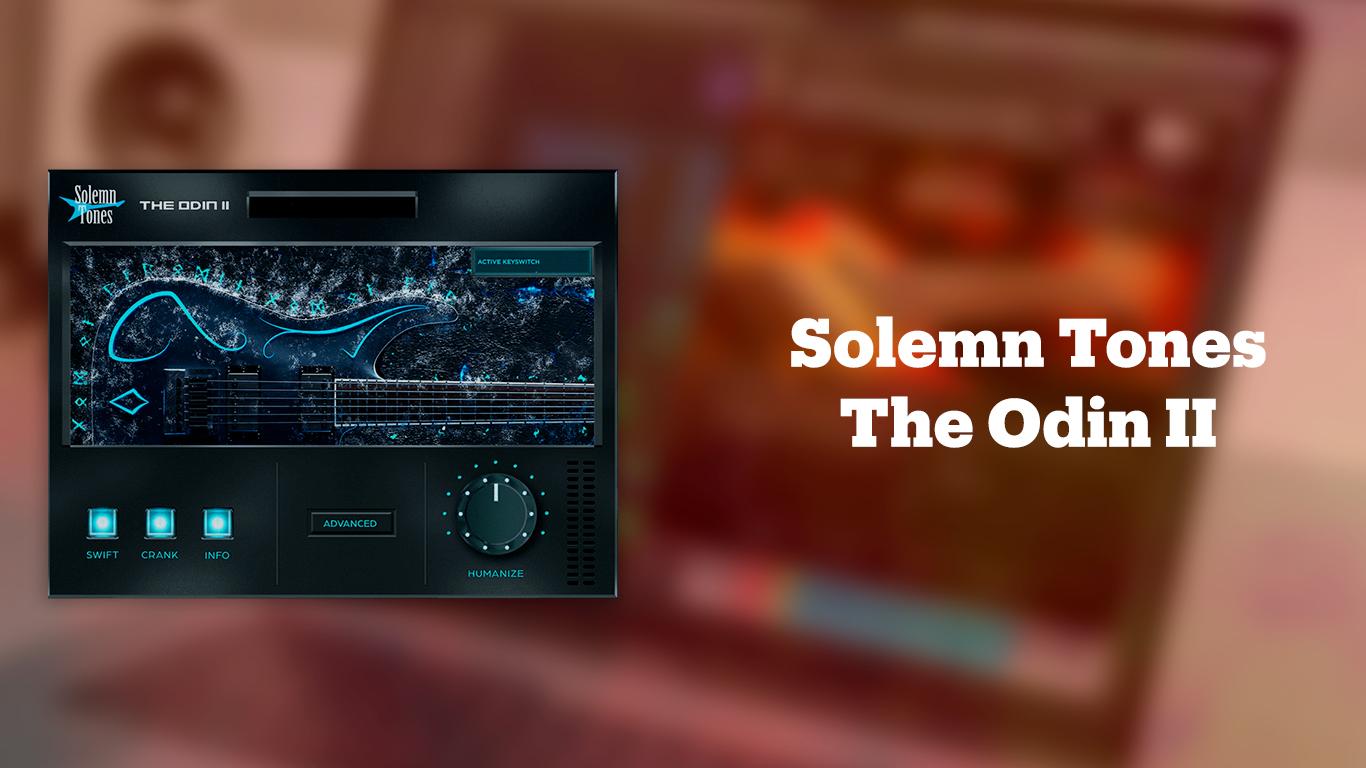 Solemn Tones The Odin II
