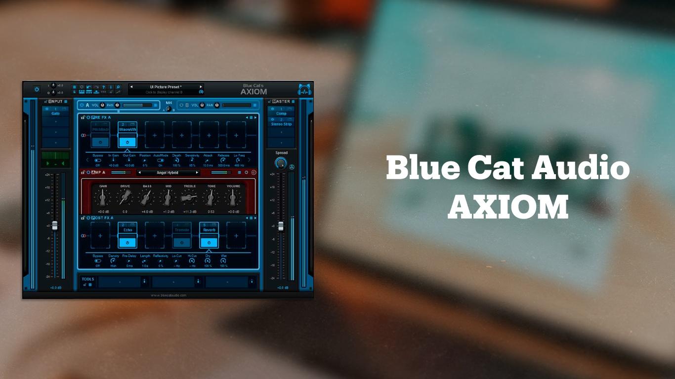 Гитарный эмулятор Blue Cat Audio AXIOM