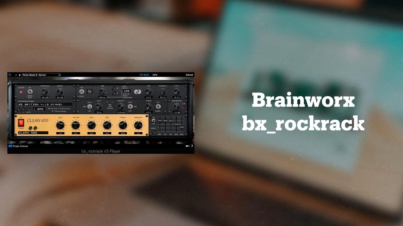 Эмулятор Brainworx bx_rockrack v3