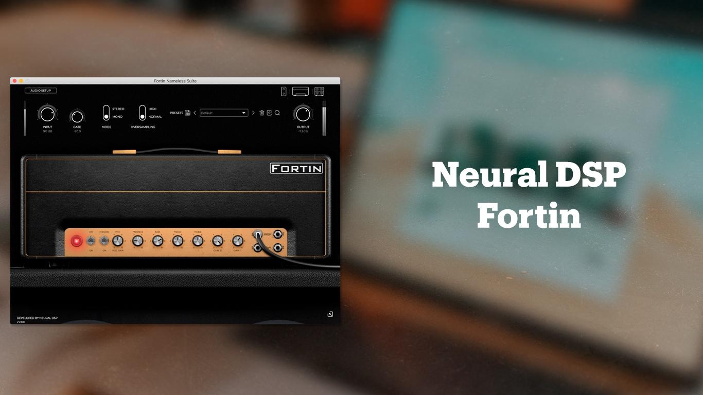 Гитарный эмулятор Neural DSP Fortin