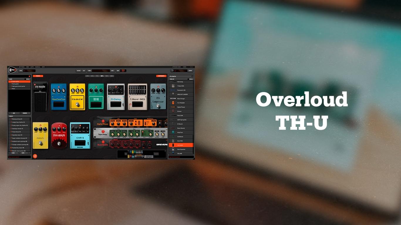 Гитарный эмулятор Overloud TH-U