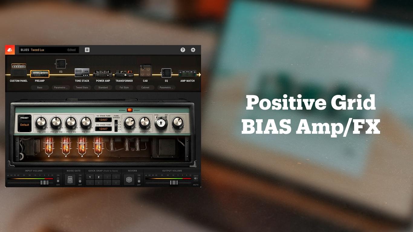 Positive Grid BIAS Amp 2
