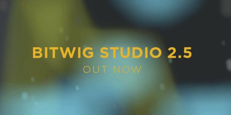 Bitwig Studio 2.5 что нового