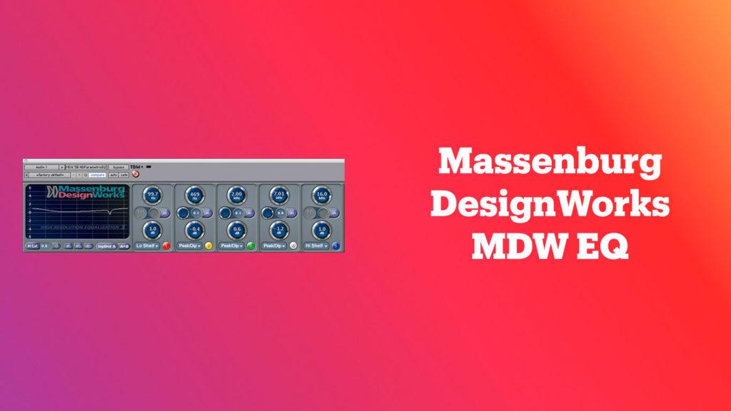 лучшие vst-эквалайзеры, Massenburg DesignWorks MDW EQ