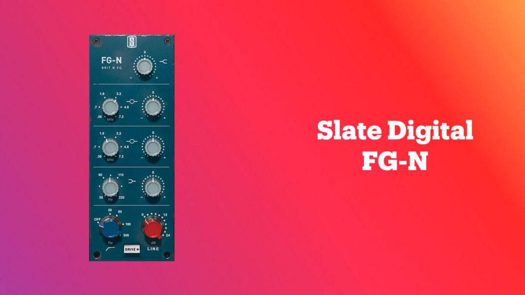 лучшие vst-эквалайзеры, Slate Digital FG-N