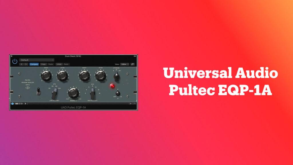 лучшие vst-эквалайзеры, Universal Audio UAD Pultec EQP-1A