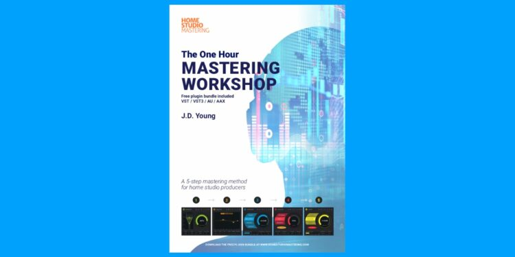 Книга One Hour Mastering Workshop