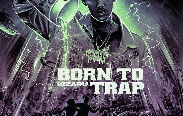 kizaru born to trap