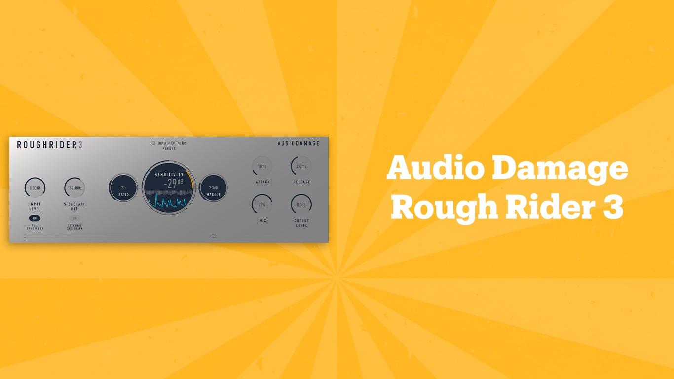 Audio Damage Rough Rider 3, лучшие lo-fi плагины