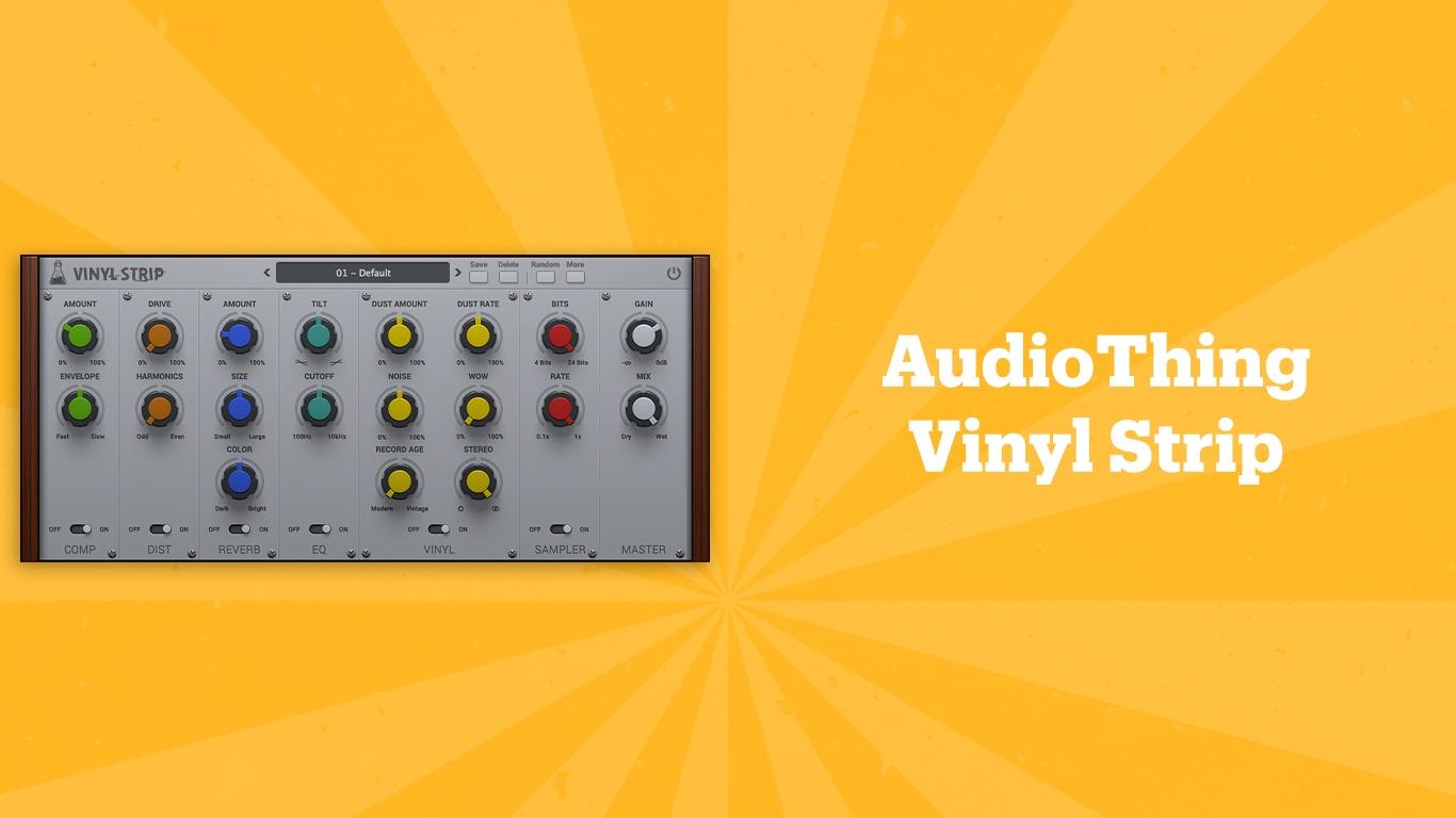 AudioThing Vinyl Strip