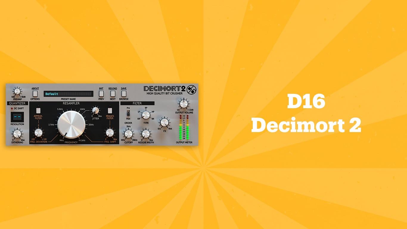D16 Decimort 2, лучшие lo-fi плагины