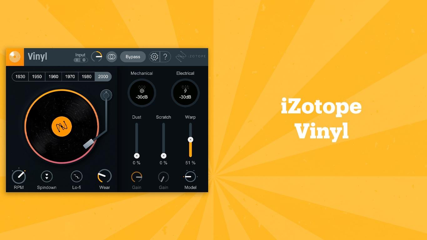 iZotope Vinyl, лучшие lo-fi плагины