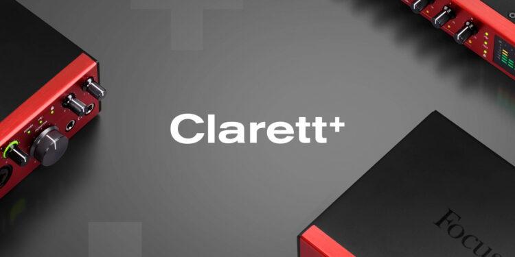 Focusrite Clarett+ обновлённая линейка профессиональных аудиоинтерфейсов
